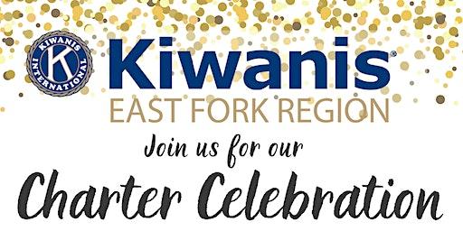 Charter Celebration - Kiwanis Club of East Fork Region