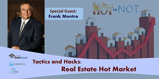 Tactics and Hacks: Real Estate Hot Market