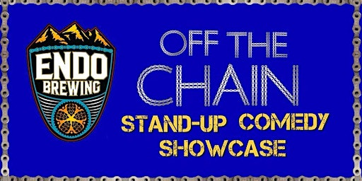 Off The Chain Comedy Showcase at Endo Brewing Co. Featuring De Kelly