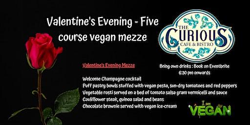 Valentine's Evening, five course mezze, The Curious Cafe & Bistro