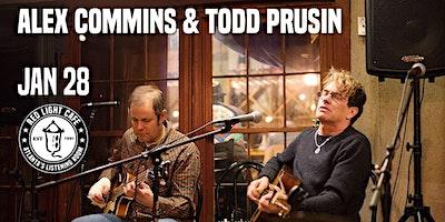 Alex Commins & Todd Prusin