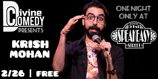 Divine Comedy Presents: Krish Mohan Live in OKC