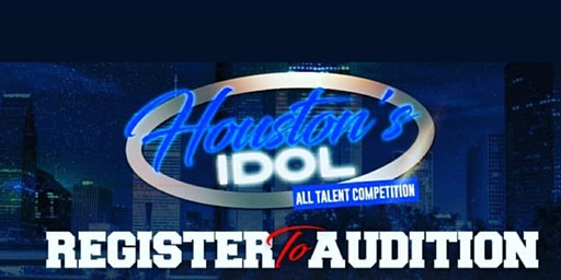 HOUSTON'S IDOL AUDITIONS ONLY