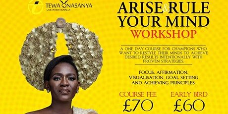 Arise and Rule Your Mind Workshop tickets