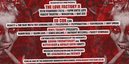 The Love Factory II - Ed Cox LIVE  - Brighton