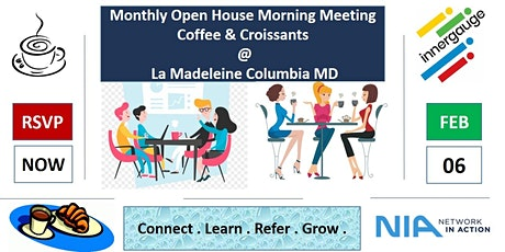 Network in Action Monthly Open House - Coffee & Croissants - Columbia MD tickets