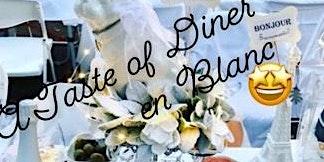 A Taste of Diner en Blanc