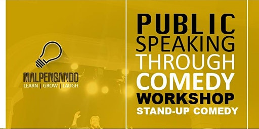 Workshop | Speaking With Confidence (through Comedy)