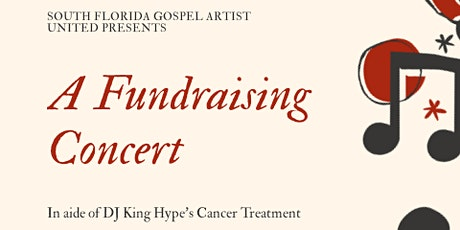 A Fund Raising Concert in Aid of DJ King Hype's Cancer Treatment Plan tickets