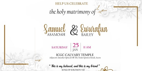 Wedding Invitation - Samuel Asamoah & Ewurafua Bailey tickets