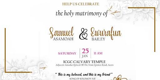 Wedding Invitation - Samuel Asamoah & Ewurafua Bailey