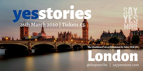 Yes Stories London - March - A Night of Inspiration tickets