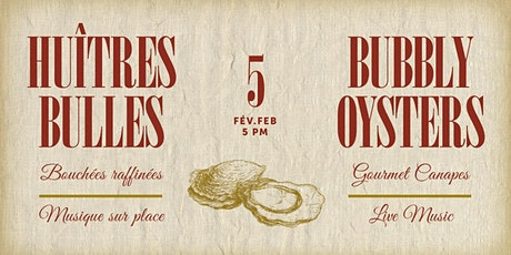 Huîtres Bulles | Bubbly & Oysters 2020 tickets