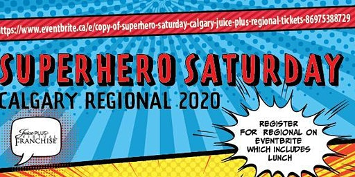 Superhero Saturday 2020  Calgary Juice Plus Regional