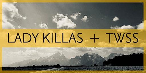 Lady Killas & That's What She Said