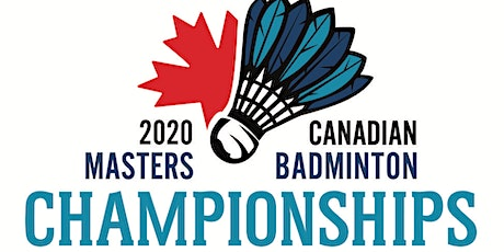 2020 Canadian Masters Badminton Championship | April 27 - May 2, 2020 tickets
