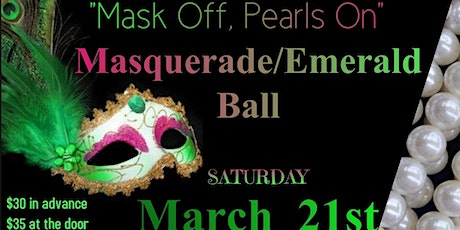"""MASK OFF, PEARLS ON"": Masquerade/Emerald Ball tickets"