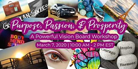 Purpose, Passion & Prosperity - Creating a Powerful Vision Board tickets