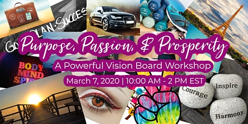 Purpose, Passion & Prosperity - Creating a Powerful Vision Board