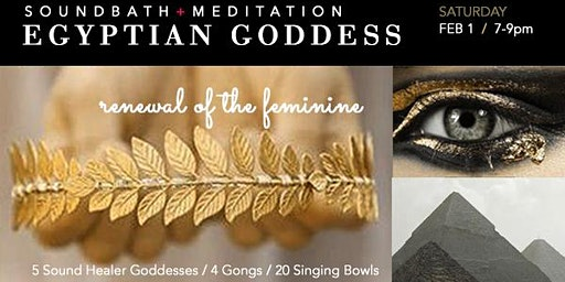 Egyptian Goddess SOUNDBATH + Meditation