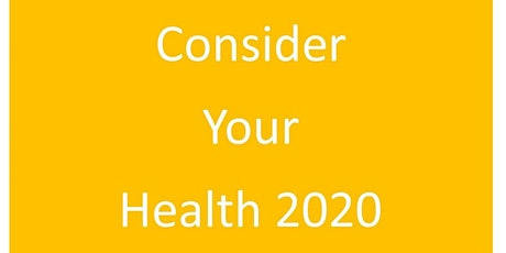 Consider your health 2020 tickets