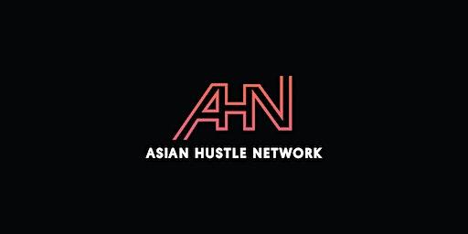 Asian Hustle Network SF 1/22/20