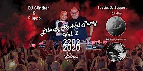 Liberty Revival Party  Vol.2  mit DJ Günther, DJ Filippo, DJ Mike, DJ Ralf Tickets