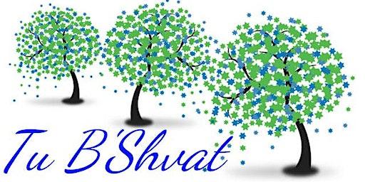 Tri-Valley Cultural Jews Tu B'Shevat