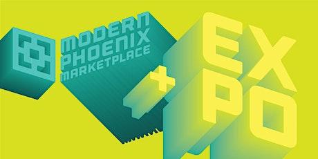 Modern Phoenix Marketplace + Expo tickets