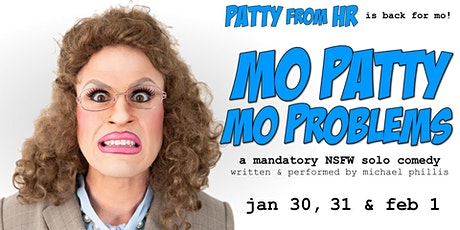 Patty From HR: Mo Patty Mo Problems tickets