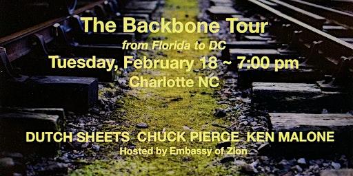 Backbone Tour in Charlotte!  With Chuck Pierce, Dutch Sheets, Ken Malone