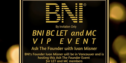 BNI BC Ask The Founder with Ivan Misner