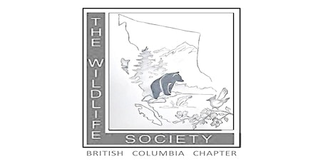 Second Annual Meeting of The Wildlife Society - British Columbia Chapter tickets