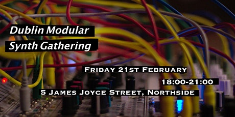 Dublin Modular Synth Gathering tickets