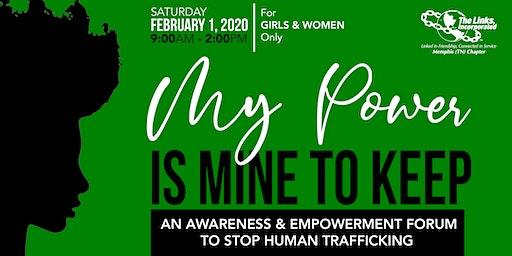My Power is Mine to Keep: Anti-Human Trafficking Awareness Forum