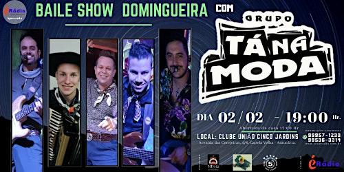 BAILE SHOW DOMINGUEIRA