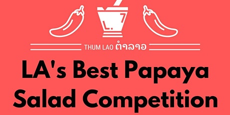 LA's Best Papaya Salad Competition tickets