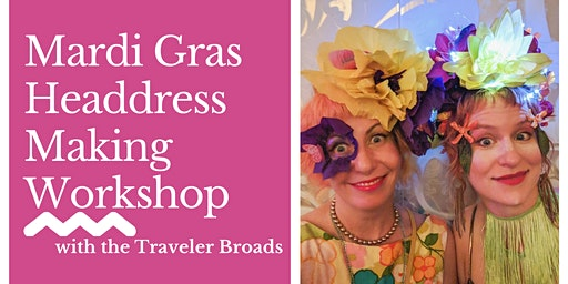 Mardi Gras Headdress Making Workshop
