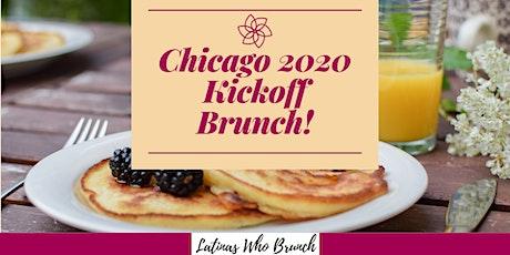 Latinas Who Brunch - Chicago 2020 Kickoff Brunch! tickets