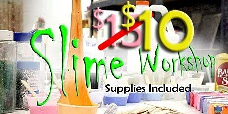 Slime Making Workshop MLK special
