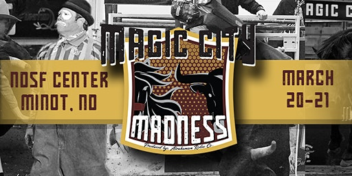 Magic City Madness - Bulls, Broncs & Bullfights