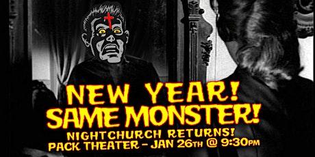 Nightchurch XXXVI: New Year! Same Monster! tickets