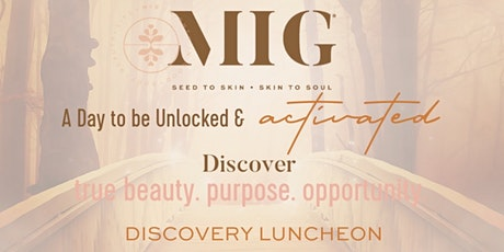 MIG DISCOVERY LUNCHEON  tickets