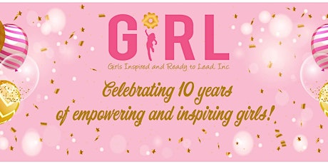 GIRL 10th Anniversary Luncheon tickets