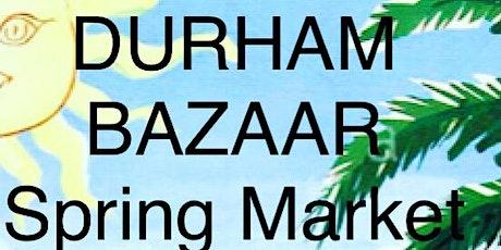 Durham Bazaar tickets