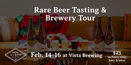 Vista Brewing: Rare Beer Tasting & Brewery Tour