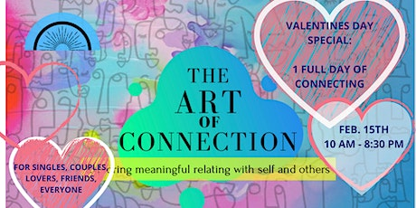 Valentines Day Special - THE ART OF CONNECTION DAY  tickets
