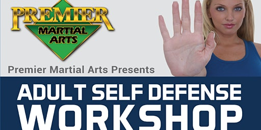 Adult Self Defense Workshop Sat Jan 25, 2020