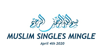Muslim Singles Mingle by GRAeventss tickets
