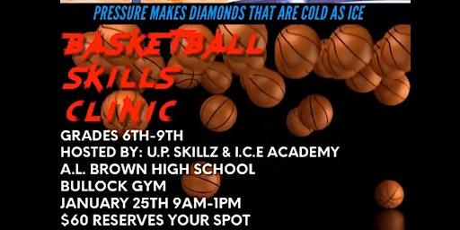 U.P. Skillz & I.C.E. Academy Skills Clinic